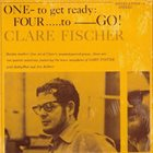 CLARE FISCHER One To Get Ready, Four To Go! album cover