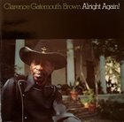 CLARENCE 'GATEMOUTH' BROWN Alright Again! album cover