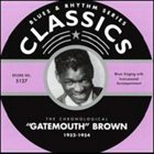 CLARENCE 'GATEMOUTH' BROWN Blues & Rhythm Series: The Chronological