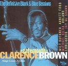 CLARENCE 'GATEMOUTH' BROWN Clarence 'Gatemouth' Brown sings Louis Jordan (The Definitive Black & Blue Sessions) album cover