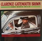 CLARENCE 'GATEMOUTH' BROWN One More Mile album cover