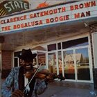 CLARENCE 'GATEMOUTH' BROWN The Bogalusa Boogie Man album cover