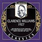 CLARENCE WILLIAMS The Chronogical Classics : 1927 album cover
