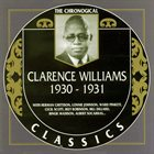 CLARENCE WILLIAMS The Chronological Classics: 1930-1931 album cover