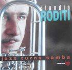 CLAUDIO RODITI Jazz Turns Samba album cover