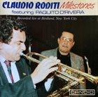 CLAUDIO RODITI Claudio Roditi Featuring Paquito D'Rivera : Milestones album cover
