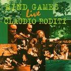 CLAUDIO RODITI Mind Games Live album cover
