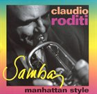 CLAUDIO RODITI Samba - Manhattan Style album cover