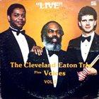 CLEVELAND EATON Live Vol. I Plus Voices album cover