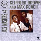 CLIFFORD BROWN Clifford Brown & Max Roach : Verve Jazz Masters 44 album cover