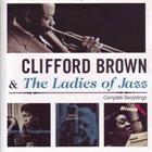CLIFFORD BROWN Clifford Brown & the Ladies of Jazz album cover