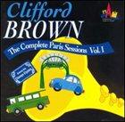 CLIFFORD BROWN Complete Paris Session, Volume 1 album cover