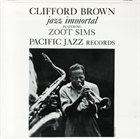 CLIFFORD BROWN Jazz Immortal (aka Warm!) album cover