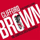 CLIFFORD BROWN Plays Trumpet & Piano (The Complete Solo Rehearsals) album cover