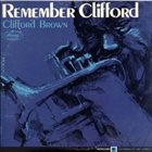 CLIFFORD BROWN Remember Clifford (US Version) album cover