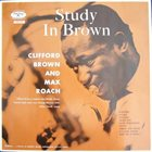 CLIFFORD BROWN Study In Brown (with Max Roach) album cover