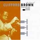 CLIFFORD BROWN The Best Of Clifford Brown-The Blue Note Years album cover