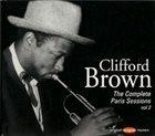 CLIFFORD BROWN The Complete Paris Sessions, Volume 2 album cover