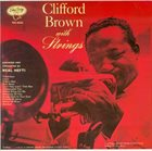 CLIFFORD BROWN With Strings (aka Trompette Magique) album cover