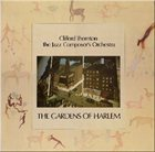 CLIFFORD THORNTON Clifford Thornton & The Jazz Composer's Orchestra ‎: The Gardens of Harlem album cover