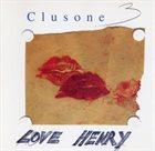 CLUSONE TRIO Love Henry album cover