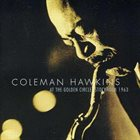 COLEMAN HAWKINS At The Golden Circle, 1963 album cover