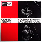 COLEMAN HAWKINS Coleman Hawkins / Lester Young : Classic Tenors album cover