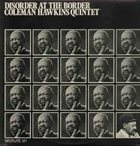 COLEMAN HAWKINS Disorder At The Border album cover