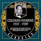 COLEMAN HAWKINS The Chronological Classics: Coleman Hawkins 1937-1939 album cover