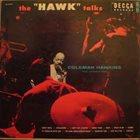 COLEMAN HAWKINS The Hawk Talks album cover