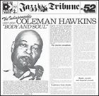 COLEMAN HAWKINS The Indispensable 'Body and Soul' 1927 / 1956 album cover