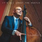 COLIN TRUSEDELL It's All About The Hustle album cover