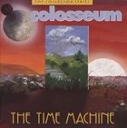 COLOSSEUM/COLOSSEUM II The Time Machine album cover