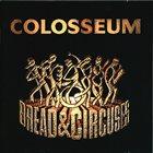 COLOSSEUM/COLOSSEUM II Bread & Circuses album cover