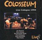 COLOSSEUM/COLOSSEUM II Live Cologne 1994 album cover