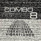 COMBO 8 Vibrationer album cover