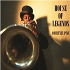 COURTNEY PINE House Of Legends album cover