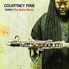 COURTNEY PINE Song (The Ballad Book) album cover