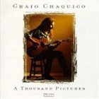 CRAIG CHAQUICO A Thousand Pictures album cover