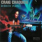 CRAIG CHAQUICO Acoustic Planet album cover