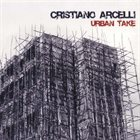 CRISTIANO ARCELLI Urban Take album cover