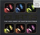 CURTIS MAYFIELD Curtis: The Very Best of Curtis Mayfield album cover