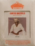 CURTIS MAYFIELD Love Is the Place album cover