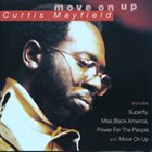 CURTIS MAYFIELD The Best of Curtis Mayfield: Move on Up album cover