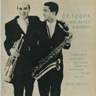 CY TOUFF His Octet and Quintet (aka Havin' A Ball aka Keester Parade) album cover