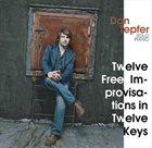 DAN TEPFER Twelve Free Improvisations in Twelve Keys album cover