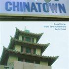 DANIEL CARTER Carter / Blumenkranz / Zubek : Chinatown album cover