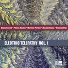 DANIEL CARTER Daniel  Carter / Patrick Holmes / Matthew Putman / Hilliard Greene / Federico Ughi : Electric Telepathy, Vol. 1 album cover
