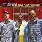 DANIEL CARTER Daniel Carter, William Parker, Federico Ughi : Navajo Sunrise album cover