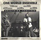DANIEL CARTER One World Ensemble - Daniel Carter, Sabir Mateen, Yuko Fujiyama, Susie Ibarra, Wilber Morris : Breathing Together album cover
